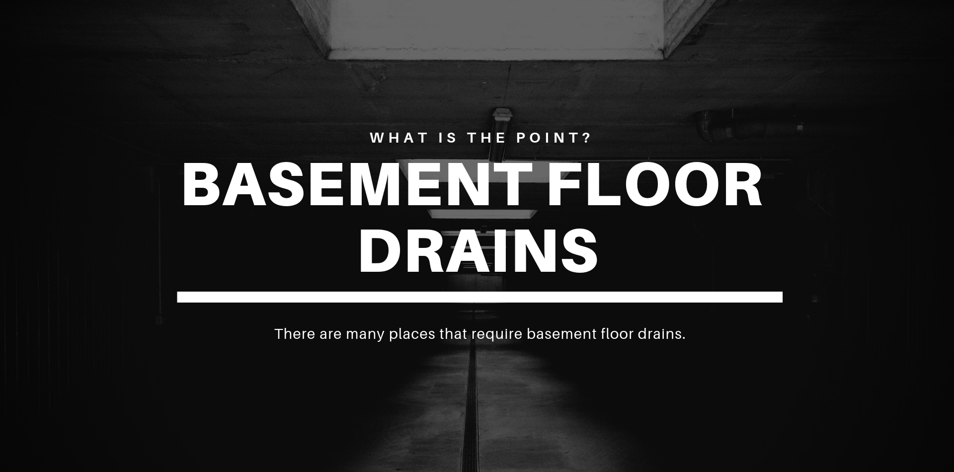 Where Do Basement Floor Drains Go A 1 Septic Tank Service Inc